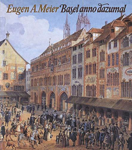 9783764311766: Basel anno dazumal (German Edition)
