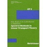 Spectral Methods in Linear Transport Theory (Operator: Kaper, Lekkerkerker