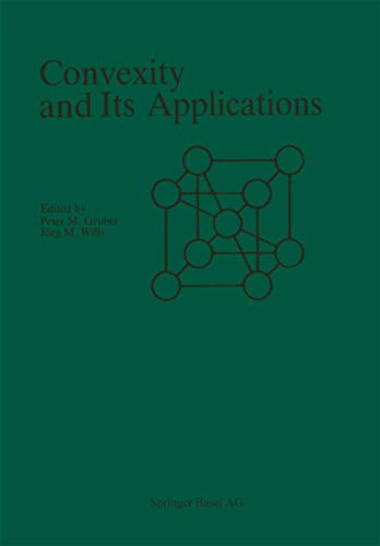 9783764313845: Convexity and Its Applications