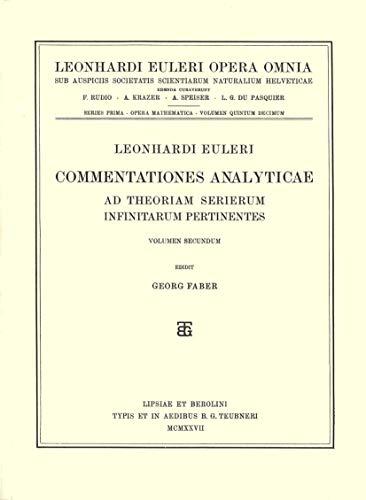 Commentationes Analyticae Ad Theoriam Serierum Infinitarum Pertinentes 2nd Part (Hardcover): ...