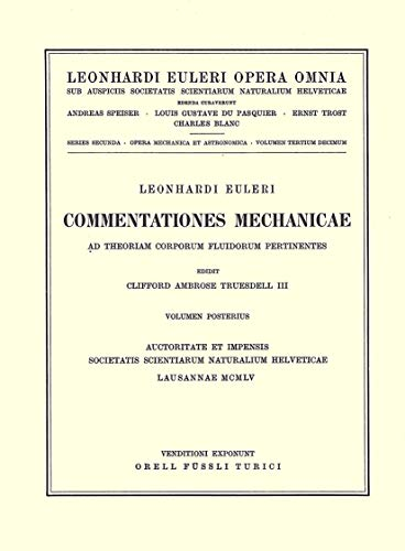 Commentationes Mechanicae Ad Theoriam Corporum Fluidorum Pertinentes 2nd Part (Hardcover): Leonhard...