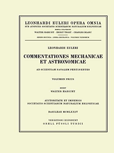 Commentationes Mechanicae Et Astronomicae Ad Scientiam Navalem Pertinentes 1st Part (Hardcover): ...