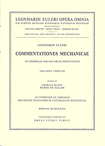 Commentationes Mechanicae Et Astronomicae Ad Scientiam Navalem Pertinentes 2nd Part: With an ...