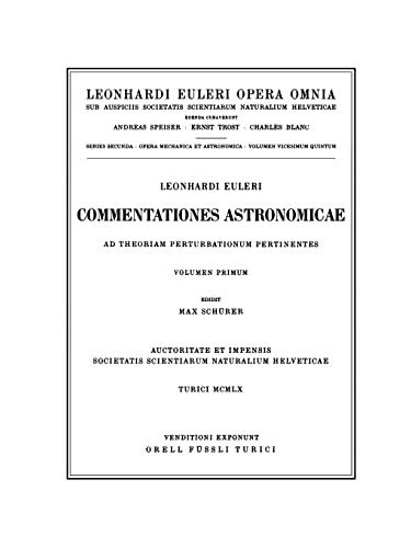 Commentationes Astronomicae Ad Theoriam Perturbationum Pertinentes 1st Part (Hardcover): Leonhard ...