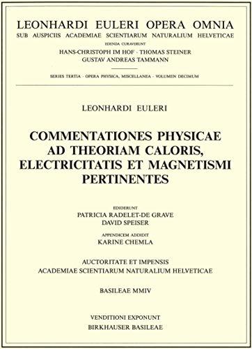 Commentationes Physicae Ad Theoriam Caloris, Electricitatis Et Magnetismi Pertinentes (Hardcover): ...