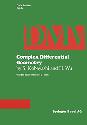 9783764314941: Complex Differential Geometry: Topics in Complex Differential Geometry Function Theory on Noncompact Kähler Manifolds (Oberwolfach Seminars)
