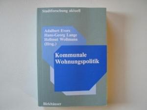 Kommunale Wohnungspolitik (Stadtforschung aktuell) (German Edition) (3764314958) by Evers; Lange; Wollmann