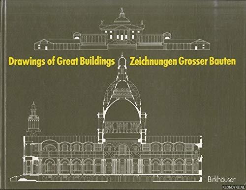 9783764315221: Drawings of great buildings / Zeichnungen Grosser Bauten
