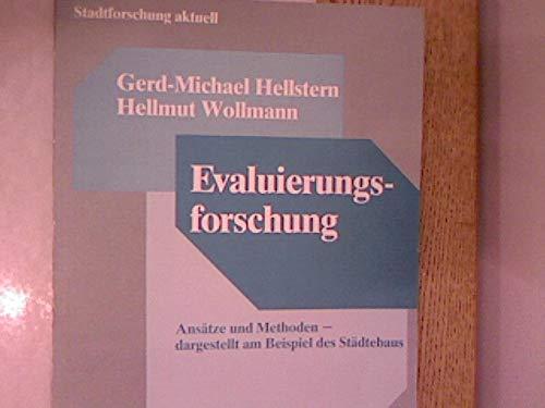 9783764315429: Evaluierungsforschung: Ansätze und Methoden - dargestellt am Beispiel des Städtebaus (Stadtforschung aktuell)