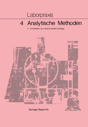 9783764315962: Laborpraxis Bd 4: Analytische Methoden