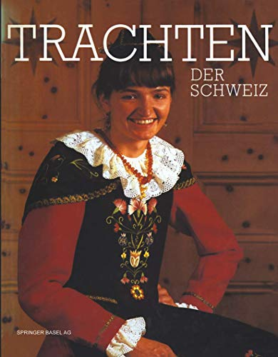 9783764316198: Trachten der Schweiz (German Edition)