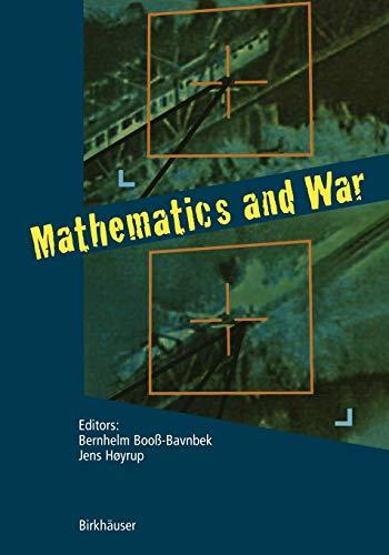 9783764316341: Mathematics and War