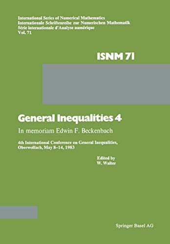 General Inequalities 4: In memoriam Edwin F.: WALTER