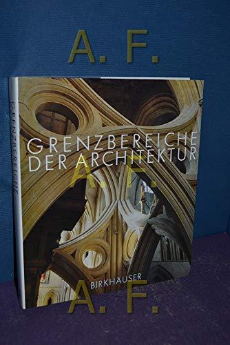 Grenzbereiche der Architektur. Festschrift Adolf Reinle. Hrsg.: Reinle, Adolf.-