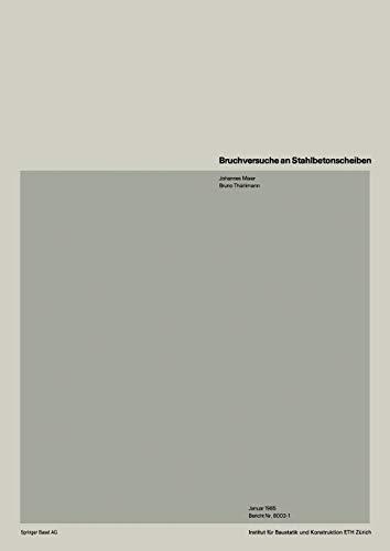 Bruchversuche an Stahlbetonscheiben (Institut für Baustatik. Versuchsberichte) (German Edition) (3764317566) by MAIER; THÜRLIMANN