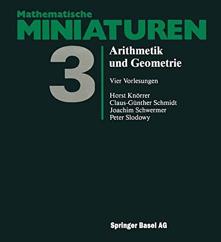 9783764317591: Arithmetik und Geometrie: Vier Vorlesungen (Mathematische Miniaturen)