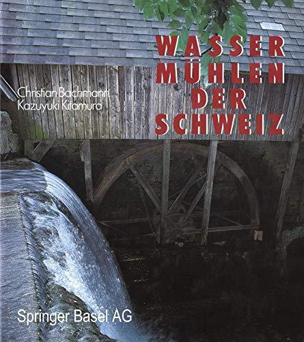 9783764317850: Wassermühlen der Schweiz