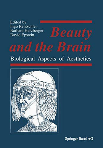 9783764319243: Beauty and the Brain: Biological Aspects of Aesthetics