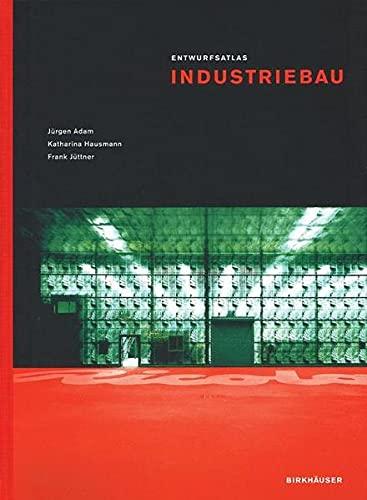 9783764321772: Entwurfsatlas Industriebau (Entwurfsatlanten) (BIRKHÄUSER)