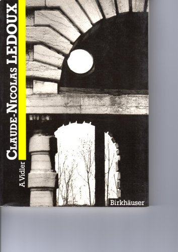 Claude-Nicolas Ledoux (=Collection Archtektur).: Vidler, Anthony