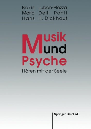 9783764322144: Musik und Psyche: Hören mit der Seele (German Edition)