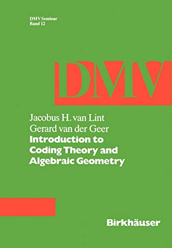 Introduction to Coding Theory and Algebraic Geometry: van Lint, J.,