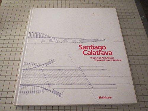 9783764322625: Santiago Calatrava: Ingenieur-Archtiektur (German Edition)
