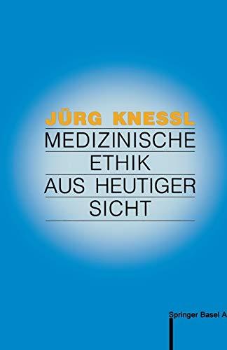 9783764323202: Medizinische Ethik aus heutiger Sicht (German Edition)
