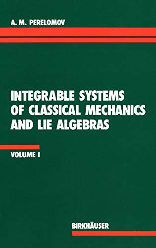 9783764323363: Integrable Systems of Classical Mechanics and Lie Algebras Volume I
