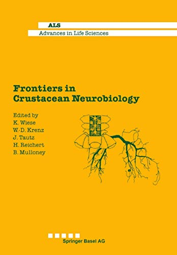9783764323554: Frontiers in Crustacean Neurobiology (Advances in Life Sciences)