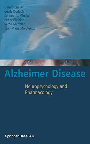 9783764324261: Alzheimer Disease: Neuropsychology and Pharmacology