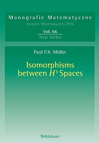 9783764324315: Isomorphisms Between H¹ Spaces (Monografie Matematyczne)
