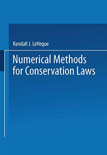 9783764324643: Numerical Methods for Conservation Laws (Lectures in mathematics ETH Zurich)