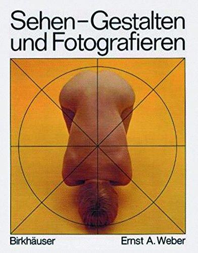 9783764324698: Sehen, Gestalten und Fotografieren (German Edition)