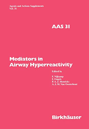 9783764325138: Mediators in Airway Hyperreactivity (Agents and Actions Supplements)