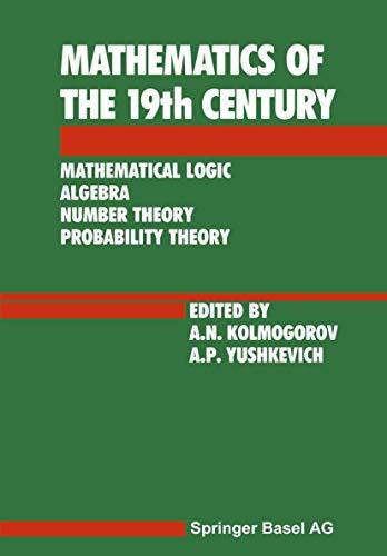 9783764325527: History of Mathematics of the 19th Century (v. 1)