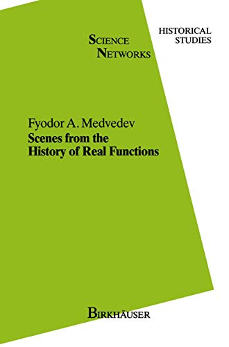 9783764325725: Scenes from the History of Real Functions (Science Networks. Historical Studies)