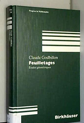 9783764326388: Feuilletage - Etudes Geometriques