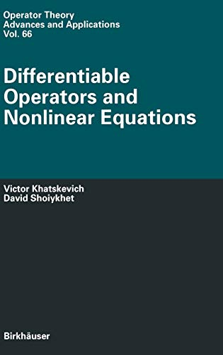 9783764329297: Differentiable Operators and Nonlinear Equations (Operator Theory: Advances and Applications)