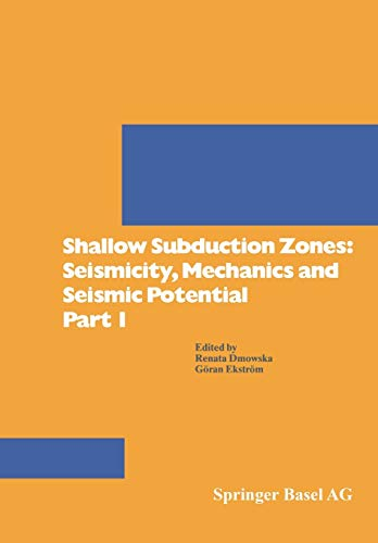 9783764329624: Shallow Subduction Zones: Seismicity, Mechanics and Seismic Potential Part 1 (Pageoph Topical Volumes) (Pt. 1)