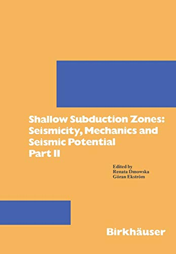 9783764329631: Shallow Subduction Zones: Seismicity, Mechanics and Seismic Potential: Part II (Pageoph Topical Volumes) (Pt. 2)
