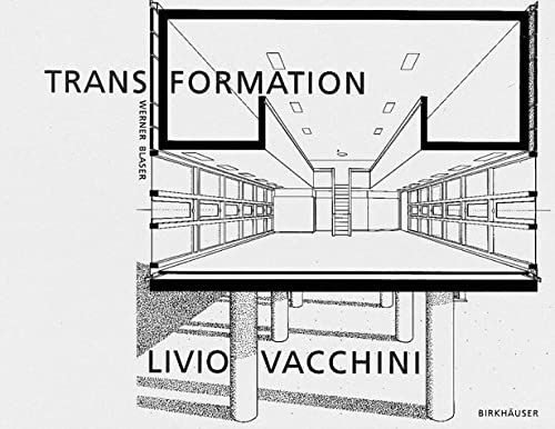 9783764329877: Transformation Livio Vacchini
