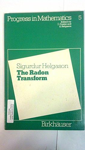 9783764330064: The Radon Transform (Progress in Mathematics)