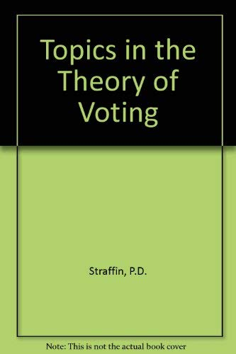 9783764330170: Topics in the theory of voting (The UMAP expository monograph series)