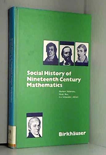 9783764330330: Social History of Nineteenth Century Mathematics