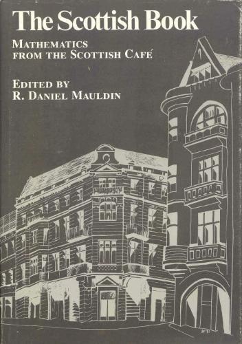9783764330453: The Scottish Book: Mathematics from the Scottish Cafe
