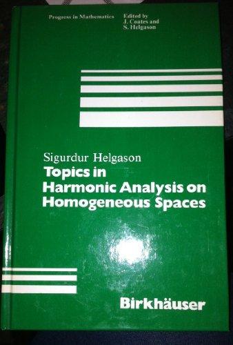 9783764330514: Topics in Harmonic Analysis on Homogeneous Spaces