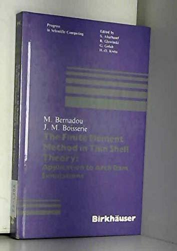 Finite Element Method of Thin Shell Theory: Bernadou, Michel