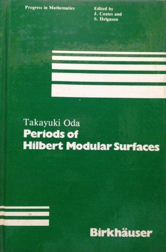 Periods of Hilbert Modular Surfaces (Progress in Mathematics): T. Oda