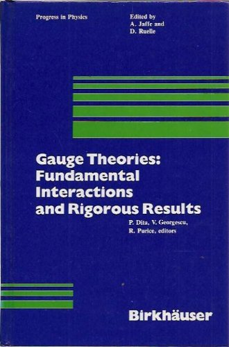 9783764330958: Gauge Theories: Fundamental Interactions and Rigorous Results (Progress in Physics)